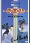 RUSS K's LONGBOARD MASTER-elementary ed.-