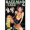 RAZZ-MA-TAZZ 2