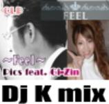 Feel DjK mix/Pics feat. Gi-Zin