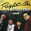 [Jazz album] RIGHT ON and THE TRIO KOTARO (24 k gold disc specifications) (all 11 songs)