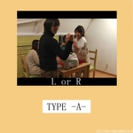 L or R -TYPE A-