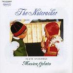 【クラシック・アルバム】THE NUTCRACKER(くるみ割り人形) / フルートアンサンブル、ムジカ・ジェラート (全15曲)